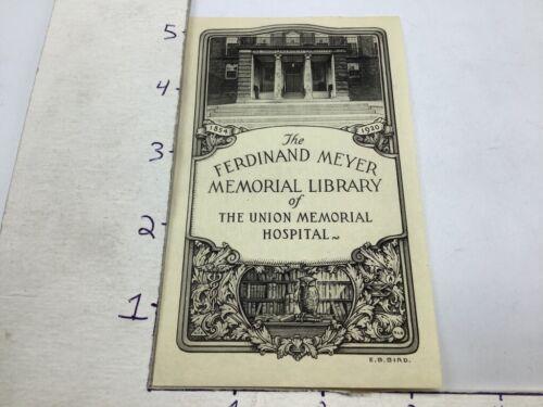 reprint BOOKPLATE -The Ferdinand Meyer memorial Library UNION MEMORIAL HOSPITAL