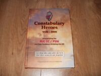 CONSTABULARY HEROES 1826-2009 BY SAM TROTTER - HARDBACK - 487 PAGES - BANGOR AREA - £8