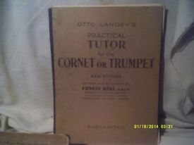 TRUMPET & CORNET TUTOR by OTTO LANGEY ., The TOP QUALITY TUTOR . ++++++++