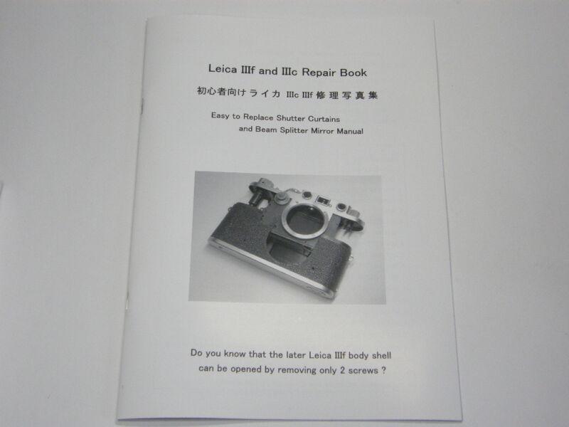 Leica IIIf & IIIc (3 3a 3b) Repair Book Replace Shutter Curtains & Mirror Manual