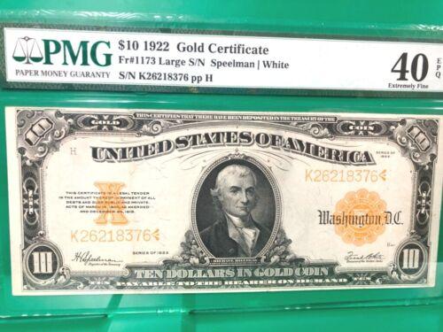 Large Size Fr 1173 1922 $10 Gold Certificate PMG 40 EPQ  Q2LS