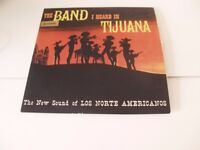 Sell it yourself Los Norte Americanos ‎– The Band I Heard In Tijuana SM 537