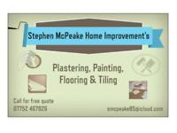 ** Plastering ** Painting ** Flooring ** Tiling** Stephen McPeake Home Improvements