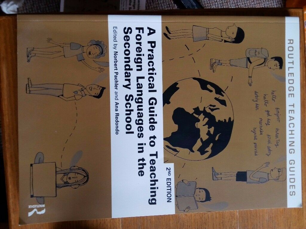 A Practical Guide to Teaching Foreign Languages in the Secondary School (2nd Edition)