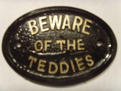 BEWARE TEDDIES HOUSE SIGN TOYS OFFICE LOFT PLAQUE