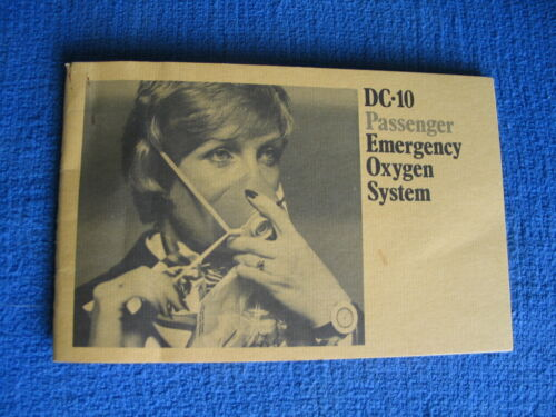 Mcdonnell Douglas DC-10 Passenger Emergency Oxygen System Manuel. November 1973!