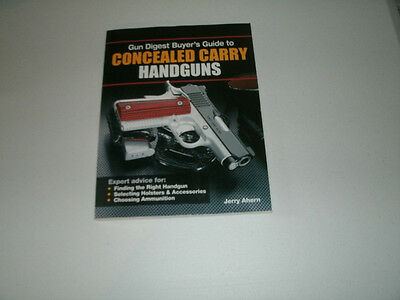 Gun Digest Buyer's Guide to Concealed-carry Handguns (Gun Digest Concealed Carry)