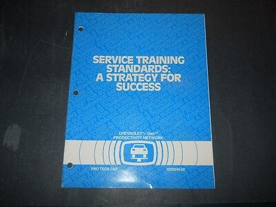 1993 CHEVROLET SERVICE TRAINING STANDARDS A STRATEGY FOR SUCCESS MANUAL