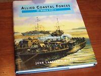 Allide Coastal Forces of World War II. Volume 1: Fairmile Designs & U.S. Submarine Chasers