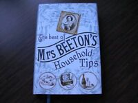 The Best of Mrs Beeton's Household Tips - NEVER USED