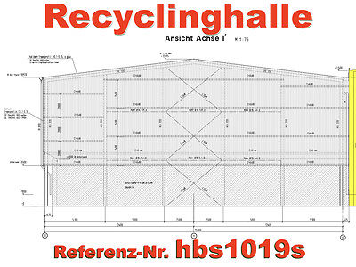 Stahlhalle 40x25x11m Recycling-/ Sortierhalle + Demontage + Re-Montage