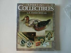 SPORTING COLLECTIBLES by R. STEPHEN IRWIn MD. # B153