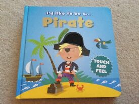 I'd like to be a Pirate Touch & Feel by Igloo Board Book