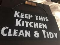 Keep this kitchen clean and tidy sign