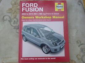 Haynes workshop manuel ford fusion petrol/diesel year 2002/2012