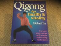 Qigong for Health and Vitality by Michael Tse