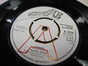 ELEKTRA-DEMO-K12114-UK-1973-45rpm-7-DAVID-GATES-CLOUDS-N-MINT