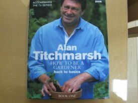 Alan Titchmarsh How to be a Gardner, Hardback