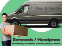 HANDYMAN / MAN WITH A VAN HIRE DELIVERY & REMOVALS CHELTENHAM AND GLOUCESTER, GLOUCESTERSHIRE