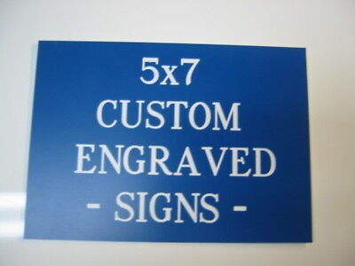 Custom Engraved Personalized Plastic Sign - New - 5x7