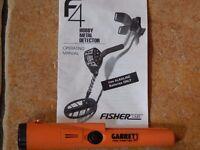 Fisher F4 Metal Detector & Garrett Pro Pointer AT