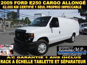 2009 Ford E-250 CARGO ALLONGÉ 62.000 KM RACK A ÉCHELLE