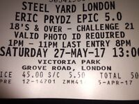 ERIC PRYDZ LONDON 2 tickets £80