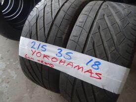 MATCHING PAIR 215 35 18 YOKOHAMAS 6MM TREAD £80 PAIR SUP & FITD 235 40 18 MICH £40 OPEN TILL 6PM