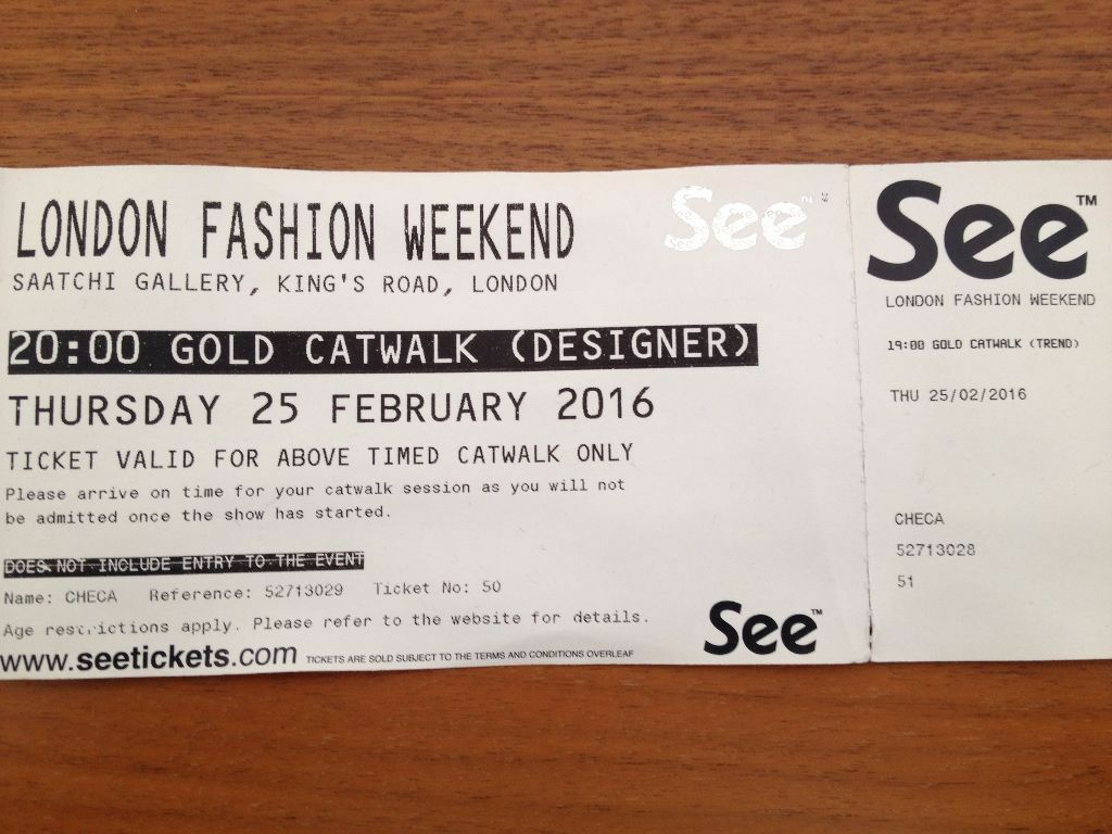 London Fashion Week  Feb Ticket
