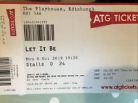 3 x BEATLES LET IT BE TICKETS!! Monday 8th Oct 2018