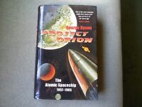 """""""PROJECT ORION"""" by George Dyson The Atomic Spaceship 1957-1965"""