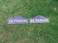 2 Vintage cast iron ' No parking ' signs