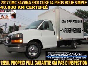 2017 GMC Savana 3500 CUBE 14 PIEDS ROUE SIMPLE 40.000 KM
