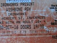 TWO tickets for the Wishbone Ash gig, Ironworks on 30/10/16