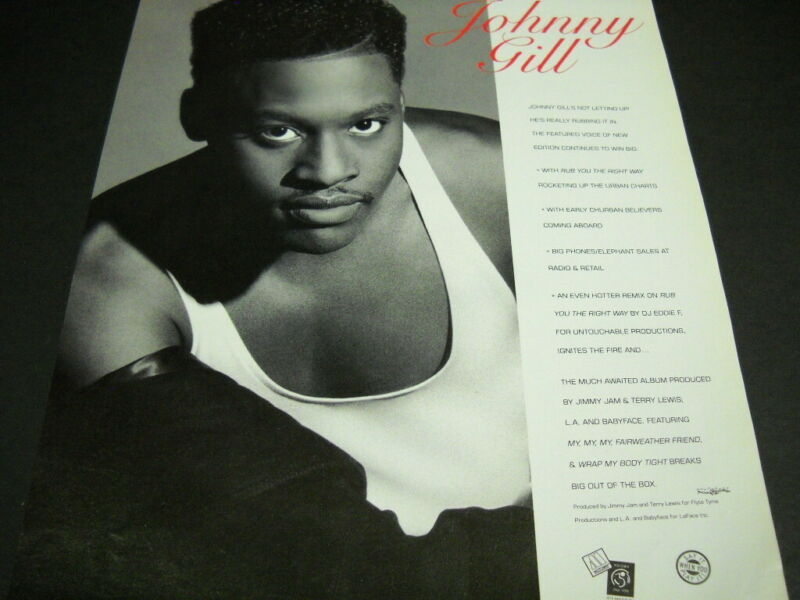 JOHNNY GILL is not letting up with RUB YOU THE RIGHT WAY 1990 Promo Poster Ad