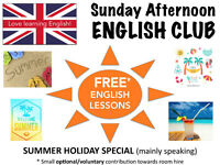 FREE English lessons in August: Less Grammar, MORE SPEAKING, MORE FUN! (Sunday English Club)
