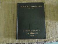 British War Production hardback book from 1945