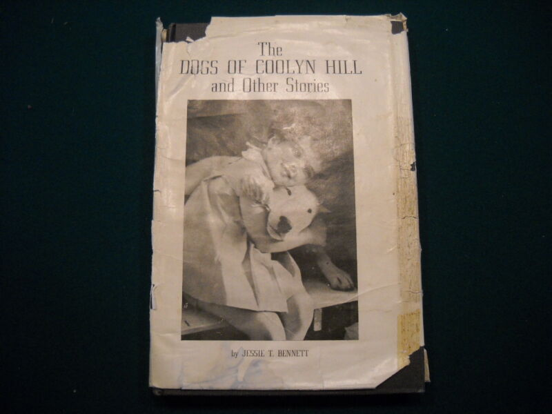 """Scarce 1st 1959 Bull Terrier Book """"Dogs of Coolyn Hill"""" in DJ by Jessie Bennett"""