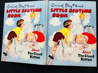 1955 ENID BLYTON'S *LITTLE BEDTIME BOOK* ABOUT THE CLOUD KITTEN PLUS OTHER CHARMING STORIES
