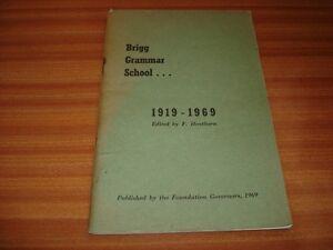 A-HISTORY-OF-BRIGG-GRAMMAR-SCHOOL-1919-1969-EDITED-BY-F-HENTHORN