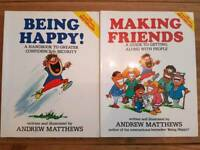Being Happy and Making Friends Andrew Matthews