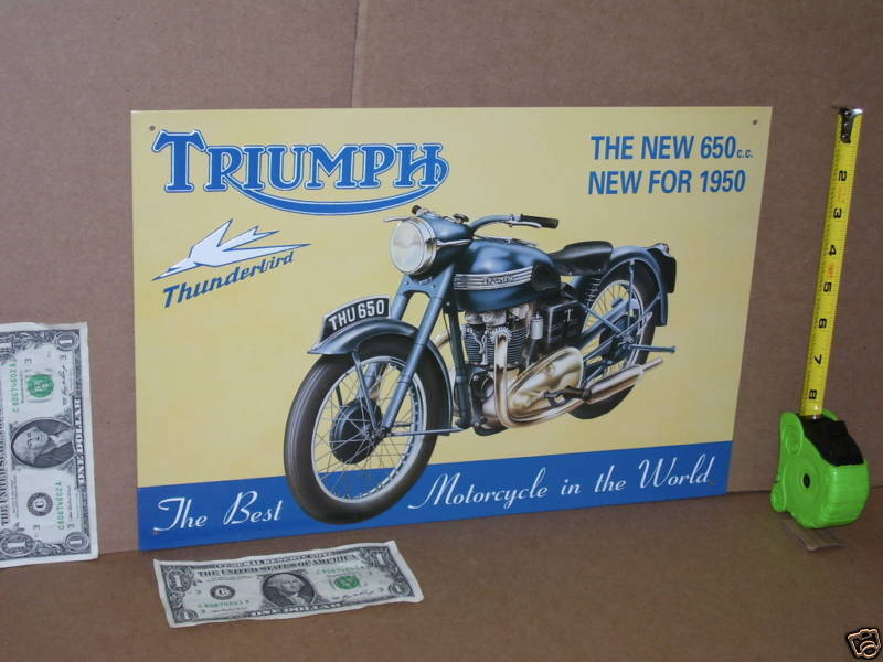 1950 TRIUMPH - 650 - OLD SIGN from ENGLAND Dated1993 -SHOWS DETAIL of Motorcycle