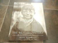 The British Century: A Photographic History of the Last 100 Years By Brian Moyn