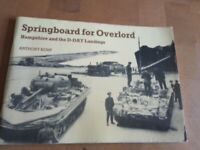 SPRINGBOARD FOR OVERLORD HAMPSHIRE D-DAY PORTSMOUTH SOUTHAMPTON BOOK