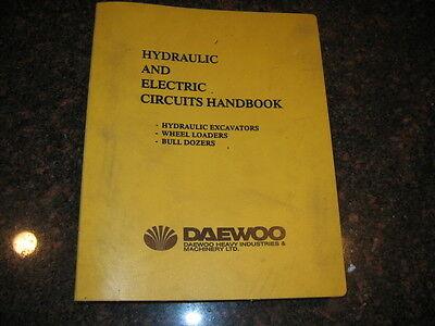 Daewoo Excavator Loader Dozer Hydraulic And Electrical Circuits Handbook Manual