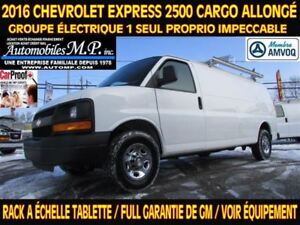 2016 Chevrolet Express 2500 CARGO ALLONGÉ RACK A ÉCHELLE TABLETT