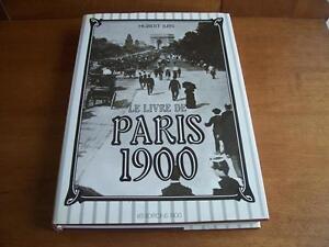 LE LIVRE DE PARIS 1900 de Hubert JUIN - LES ÉDITIONS 1900