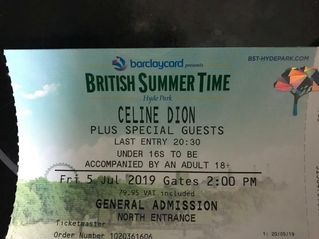 Celine Dion Ticket 5th July 2019 At London Hyde Park British Summer Time In Kensington London Gumtree
