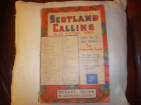 Music Book - Scotland Calling in 50 Scottish Songs . Old no date -price on cover 3/- Mozart Allen