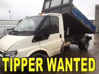 Ford transit Iveco daily tipper wanted